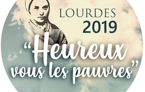 Heureux les pauvres Lourdes 2019